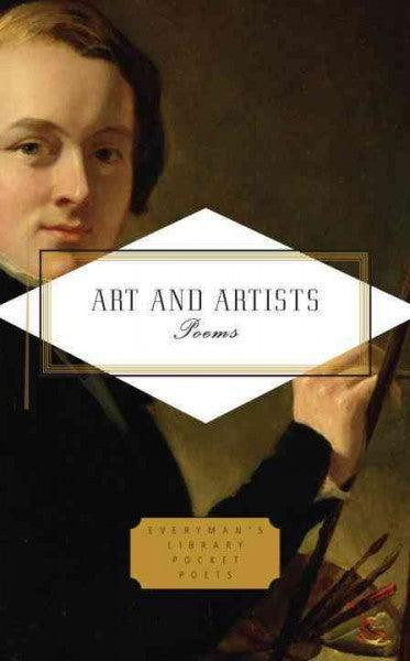 Art and Artists: Poems (Everyman's Library Pocket Poets)