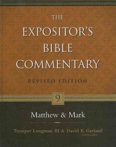 The Expositor's Bible Commentary: Matthew-mark (The Expositor's Bible Commentary)