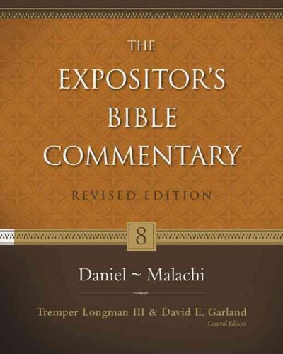 Daniel Malachi (The Expositor's Bible Commentary)