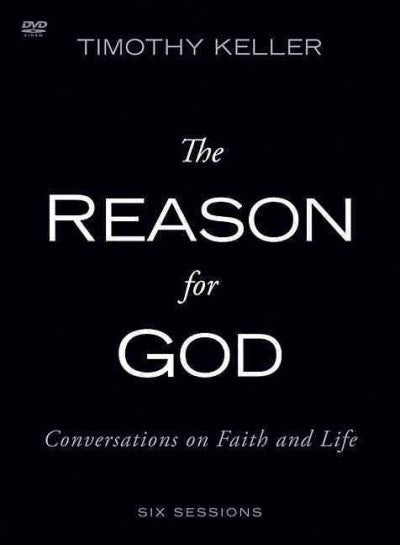 The Reason for God: Conversations on Faith and Life, Six Lessons
