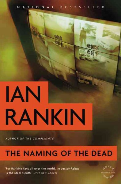The Naming of the Dead: An Inspector Rebus Novel (Inspector Rebus)