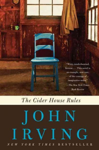 The Cider House Rules: A Novel (Ballantine Reader's Circle)