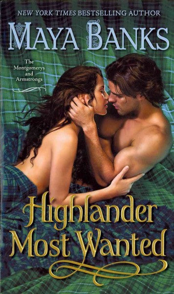 Highlander Most Wanted (Montgomerys and Armstrongs)