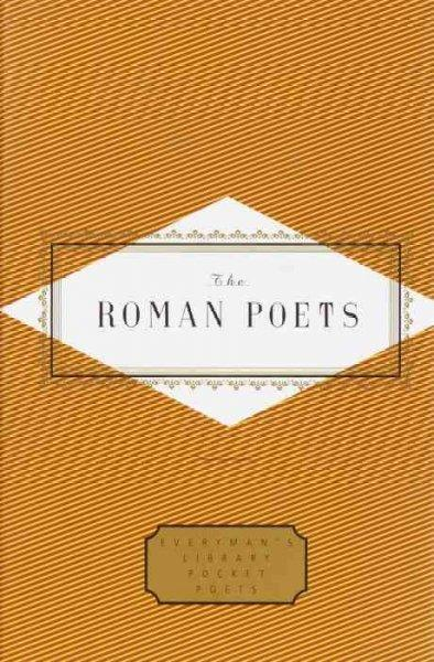 The Roman Poets (Everyman's Library Pocket Poets)