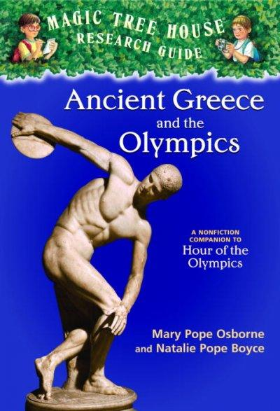 Ancient Greece and the Olympics: A Nonfiction Companion to Magic Tree House #16: Hour of the Olympics (Magic Tree House Fact Trackers)