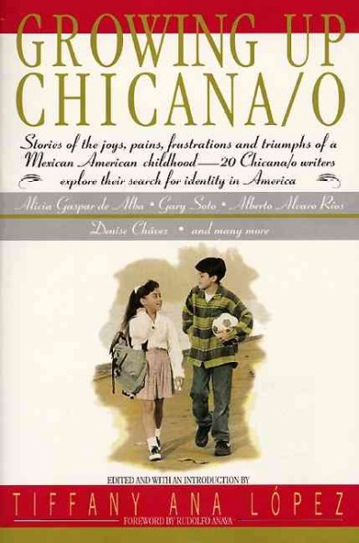 Growing Up Chicana/ O