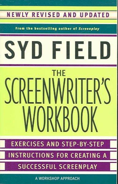 The Screenwriter's Workbook