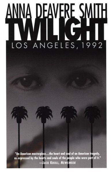 Twilight Los Angeles, 1992: On the Road : A Search for American Character
