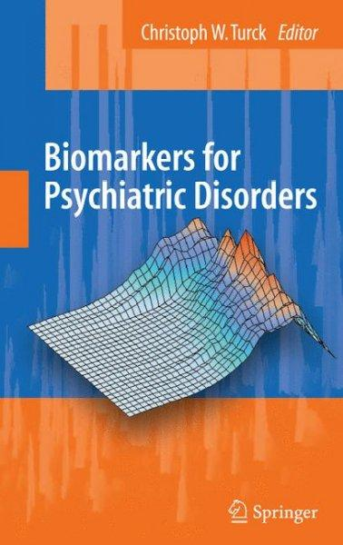 Biomarkers for Psychiatric Disorders