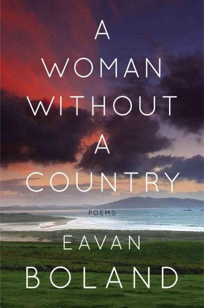 A Woman Without a Country: Poems: A Woman Without a Country