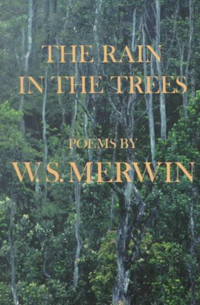 The Rain in the Trees: Poems