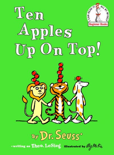 Ten Apples Up on Top (Beginner Books)
