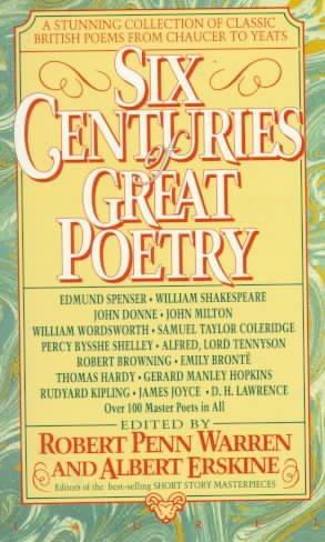 Six Centuries of Great Poetry