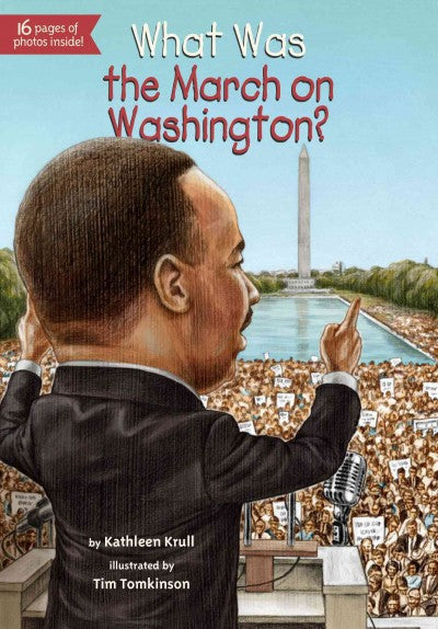 What Was the March on Washington? (What Was...?)