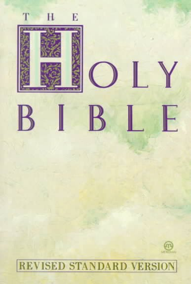 The Holy Bible: Revised Standard Edition