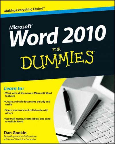Word 2010 for Dummies (For Dummies): Word 2010 for Dummies (For Dummies (Computer/Tech))