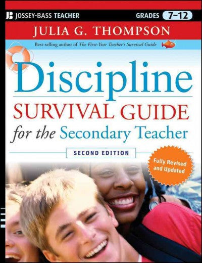 Discipline Survival Guide for the Secondary Teacher (Jossey-Bass Education Survival Guides)
