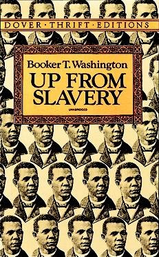 Up from Slavery (Dover Thrift Editions): Up from Slavery