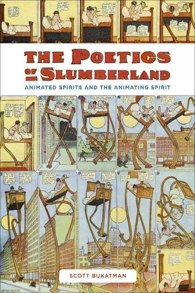 The Poetics of Slumberland: Animated Spirits and the Animating Spirit