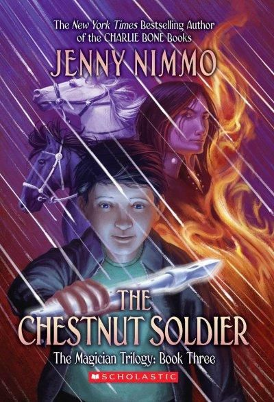 The Chestnut Soldier (The Magician Trilogy)