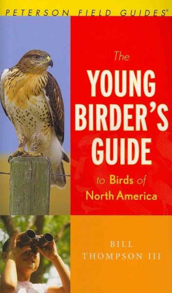 The Young Birder's Guide to Birds of North America (Peterson Field Guide)