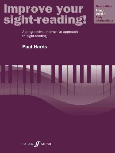 Improve Your Sight-Reading!: Grade 4 Level 4/ Early Intermediate Piano (Improve Your Sight-Reading!)