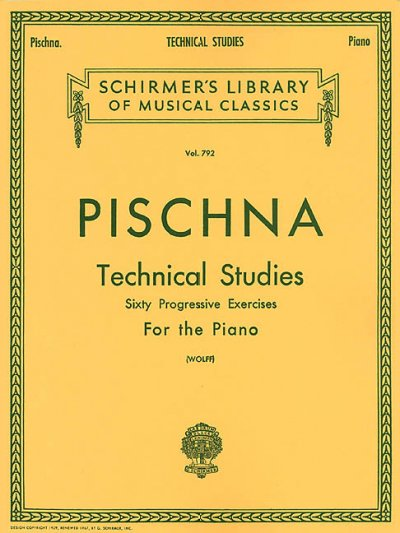 Pischna: Technical Studies for the Piano (Schirmer's Library of Musical Classics)