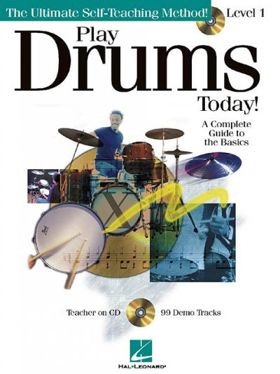 Play Drums Today! - Level 1: A Complete Guide to the Basics