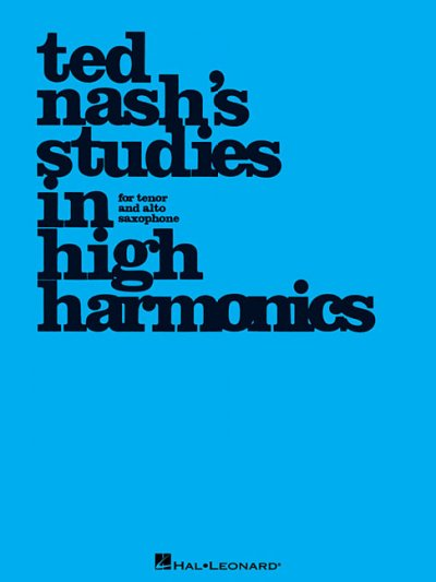 Ted Nash's Studies in High Harmonics: For Tenor and Alto Saxophone