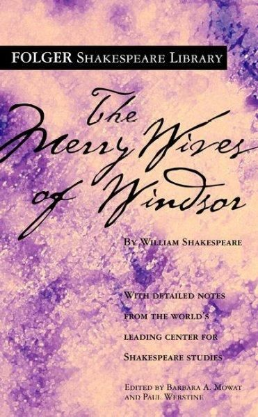 The Merry Wives of Windsor (Folger Shakespeare Library)