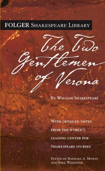 The Two Gentlemen of Verona (Folger Shakespeare Library)