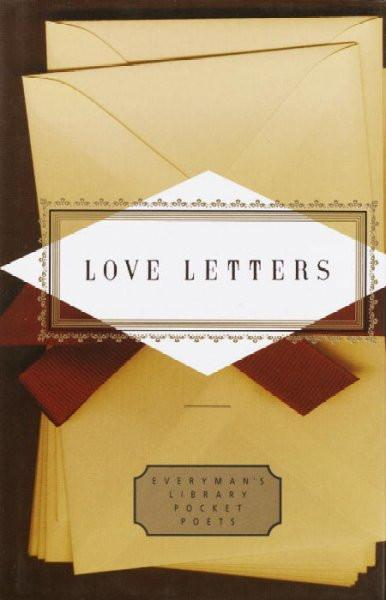 Love Letters (Everyman's Library Pocket Poets)