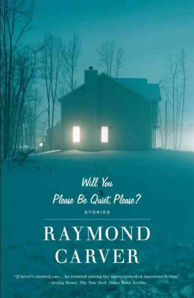Will You Please Be Quiet, Please?: Stories (Vintage Contemporaries)