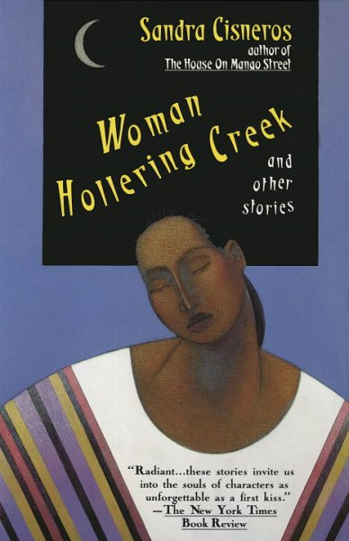 Woman Hollering Creek and Other Stories (Vintage Contemporaries)