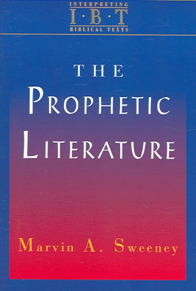 Prophetic Literature (INTERPRETING BIBLICAL TEXTS)