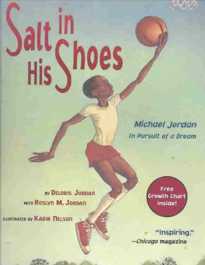 Salt in His Shoes: Michael Jordon in Pursuit of a Dream