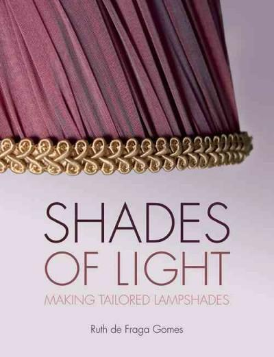 Shades of Light: Making Tailored Lampshades | Affordablebookdeals