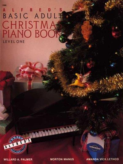 Alfred's Basic Adult, Christmas Piano Book 1 (Alfred's Basic Adult Piano Course)