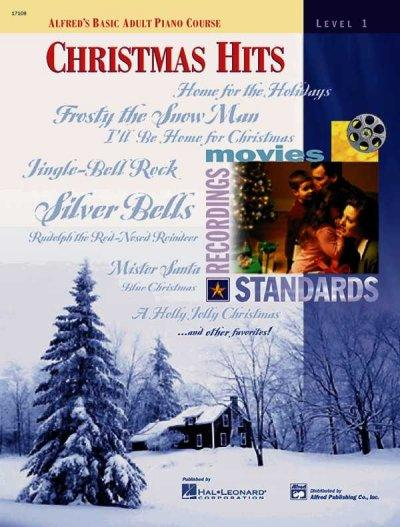 Alfred's Basic Adult Piano Course, Christmas Hits: Level 1 (Alfred's Basic Adult Piano Course)