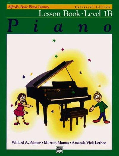 Alfred's Basic Piano Library, Lesson Book Level 1b (Alfred's Basic Piano Library)