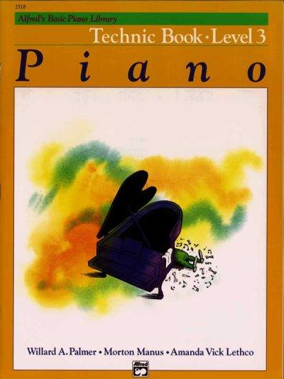 Alfred's Basic Piano Library Technic Book: Level 3