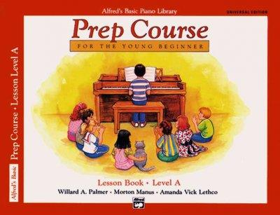 Alfred's Basic Piano Piano Library Prep Course Lesson Book, Level A: For the Young Beginner (Alfred's Basic Piano Library)