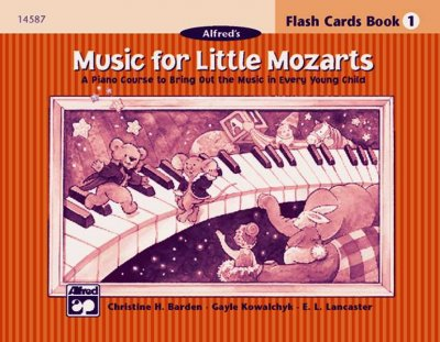 Music for Little Mozarts, Flash Cards, Level 1: A Piano Course to Bring Out the Music in Every Young Child (Music for Little Mozarts)