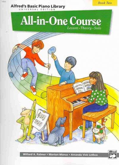Alfred's Basic Piano Library All-in-One Course Book 2: Lesson - Theory - Solo (Alfred's Basic Piano Library)