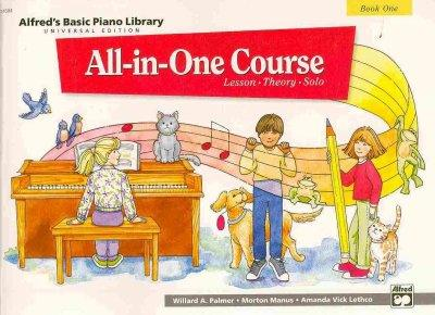 Alfred's Basic Piano Library All-in-One Course Book One: Universal Edition: Lesson, Theory, Solo (Alfred's Basic Piano Library)