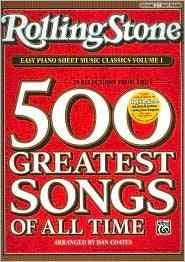 Rolling Stone Easy Piano Sheet Music Classics: 39 Selections from the 500 Greatest Songs of All Time: Easy Piano