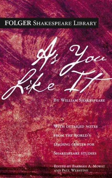 As You Like It (The New Folger Library Shakespeare)