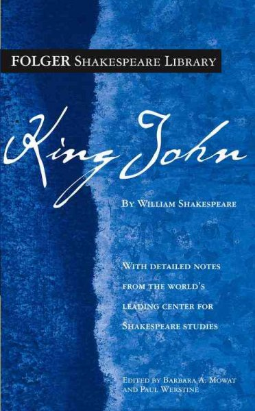 The Life and Death of King John (Folger Shakespeare Library)