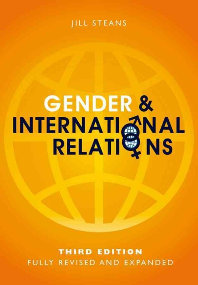 Gender and International Relations: Theory, Practice, Policy