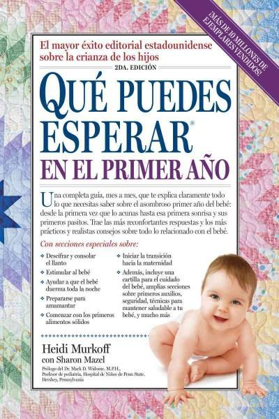 Que puedes esperar en el primer ano / What Do You Expect in the First Year (SPANISH)